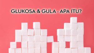 Glukosa-apa-itu