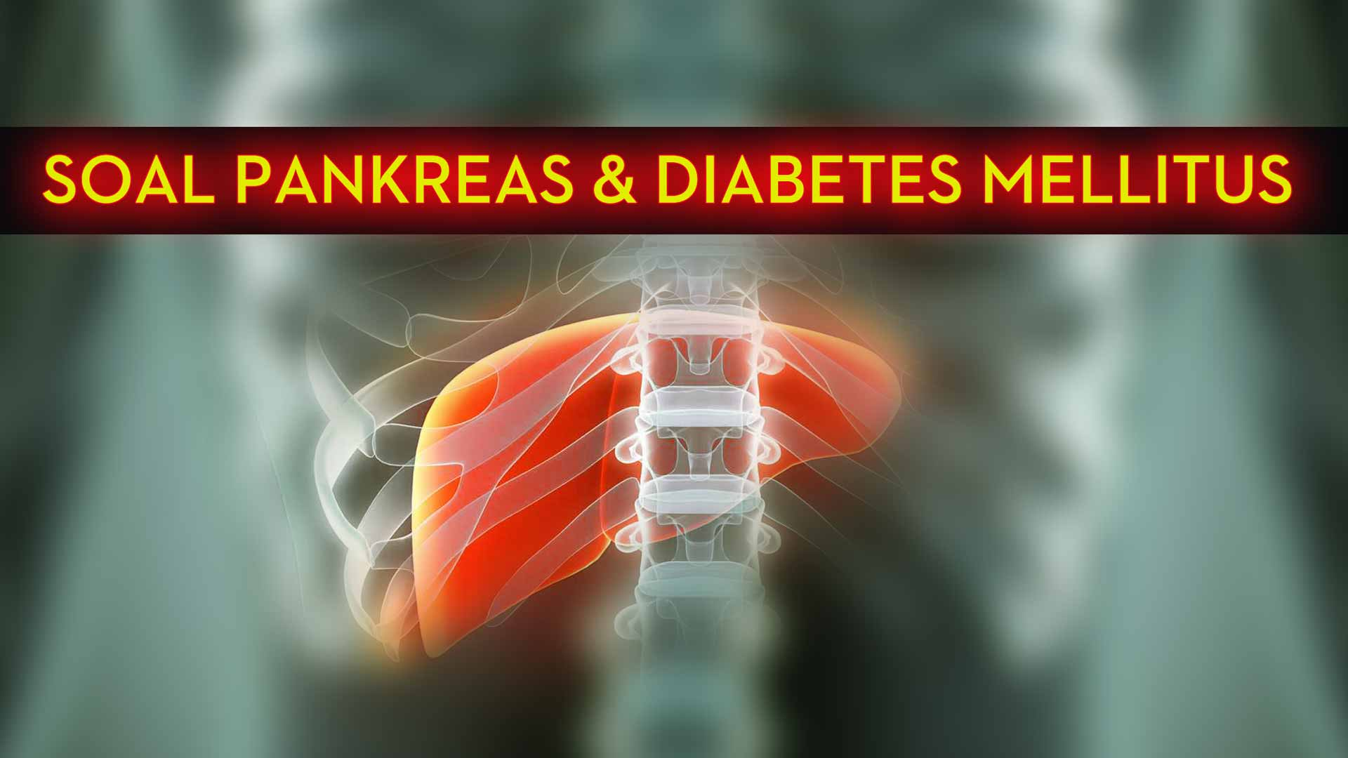 Soal-Pankreas-&-Diabetes-Mellitus