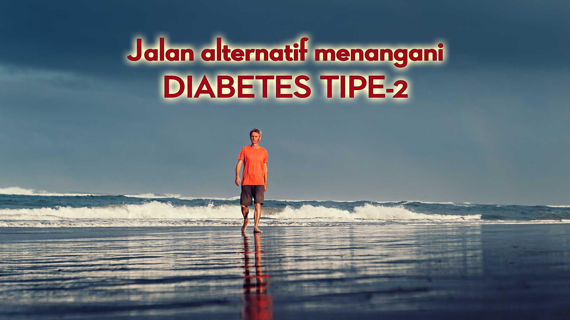 alternatif-menangani-DIABETES-TIPE-2