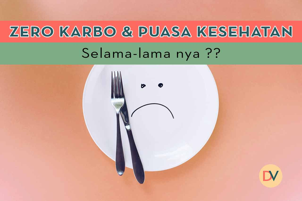 Berapa-lama-Zero-Karbo-&-PUASA