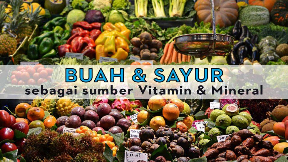 BUAH-&-SAYUR-sebagai-sumber-Vitamin-&-Mineral